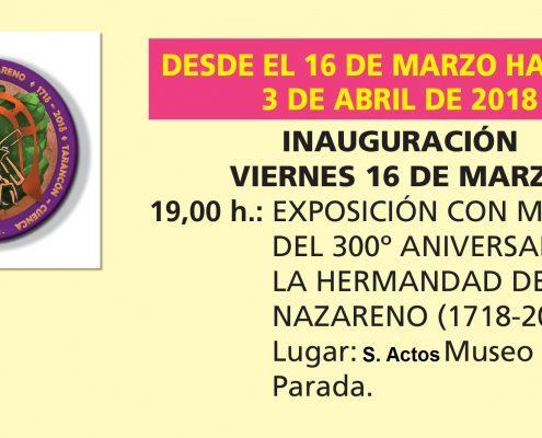 EXPOSICION 300º ANIVERSARIO HERMANDAD JESUS NAZARENO
